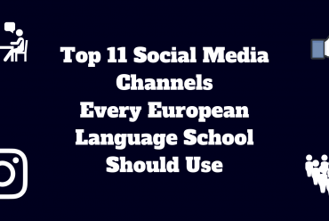 Top 11 Social Media Channels Every European Language School Should Use